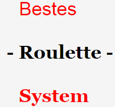 bestes roulette system 2018